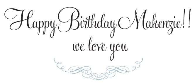 Happy birthday makenzie